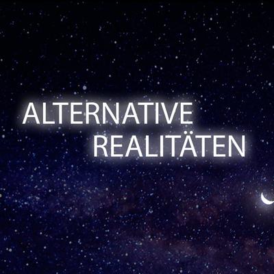 Alternative Realitäten