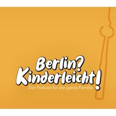 Berlin?Kinderleicht!