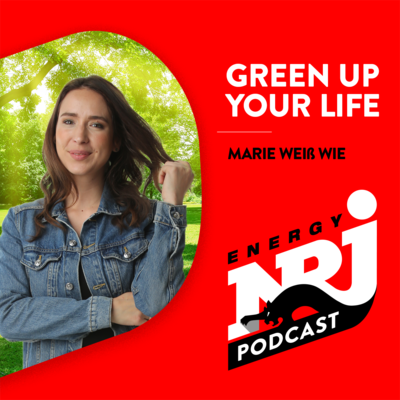 Green Up Your Life - Marie weiß wie!