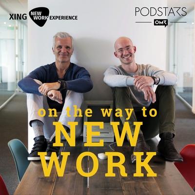 "Bild vom Podcast ""On the Way to New Work"""