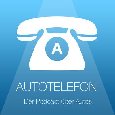 Autotelefon - Der Podcast über Autos