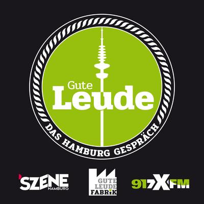Gute Leude – Das Hamburg Gespräch