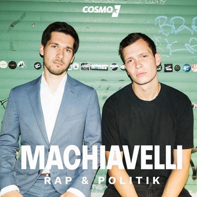 COSMO Machiavelli - der Podcast über Rap und Politik