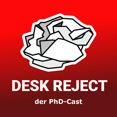 Desk Reject: der PhD-Cast