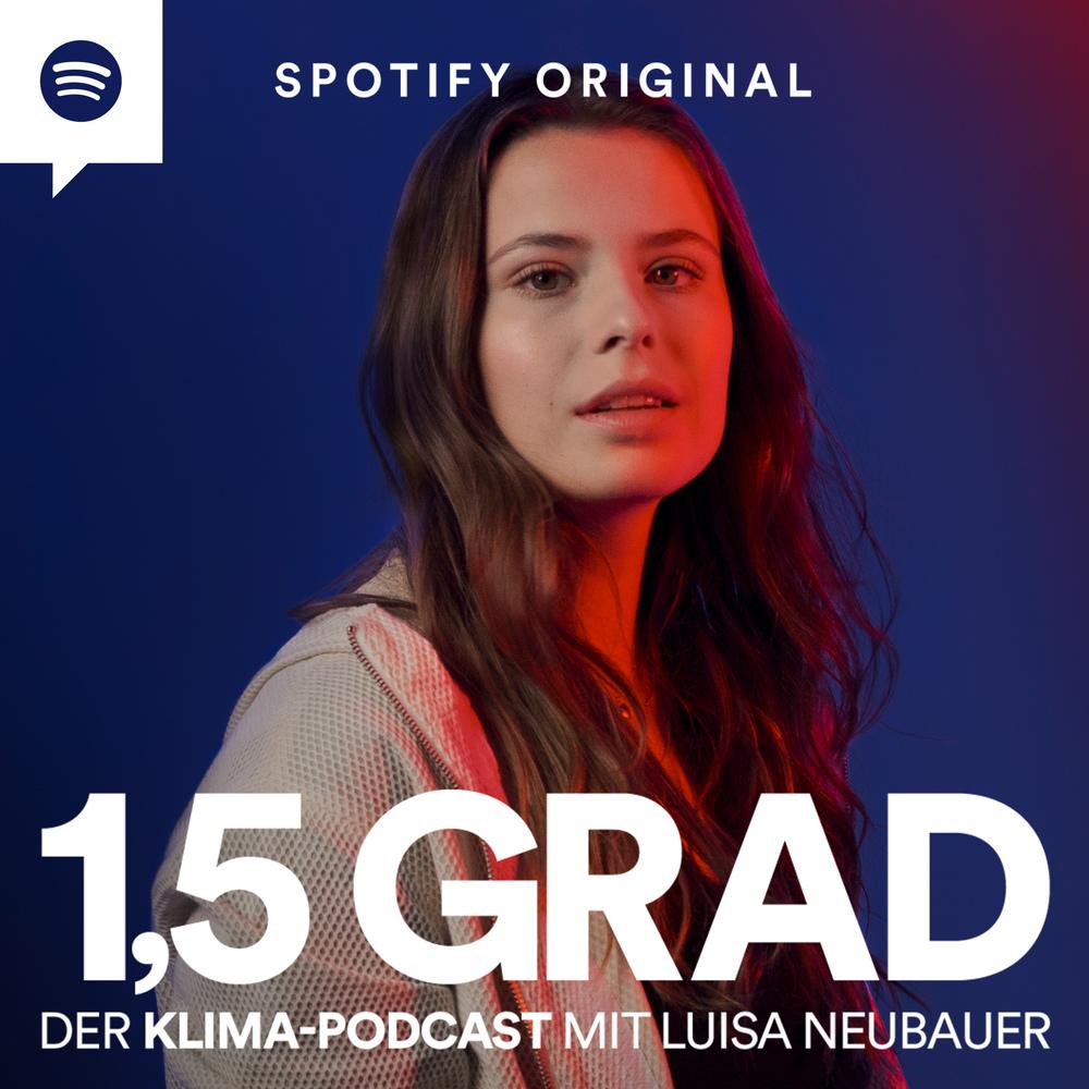 1,5 Grad – der Klima-Podcast mit Luisa Neubauer