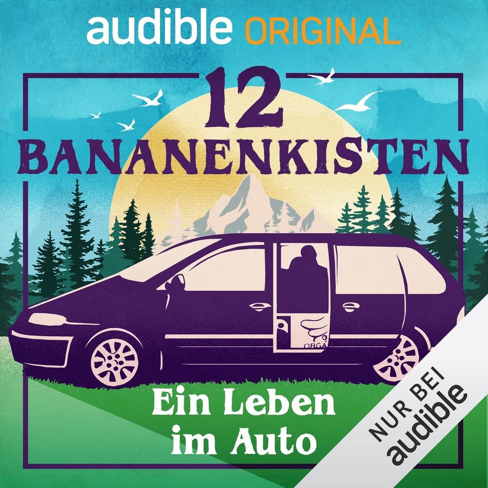 12 Bananenkisten. Ein Leben im Auto
