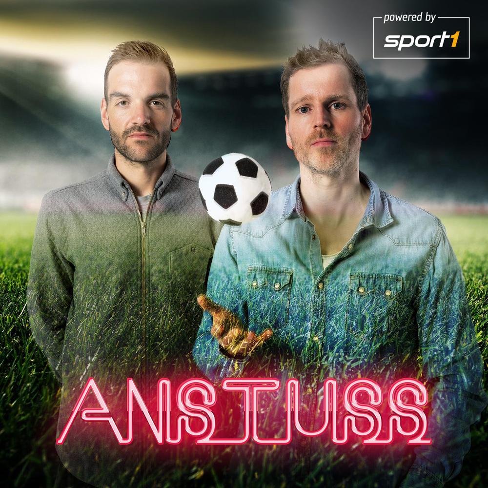 Anstuss. Der Fußball-Podcast