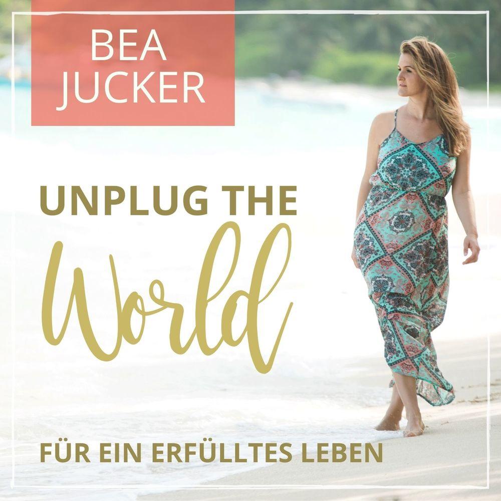 Bea Jucker's Unplug The World