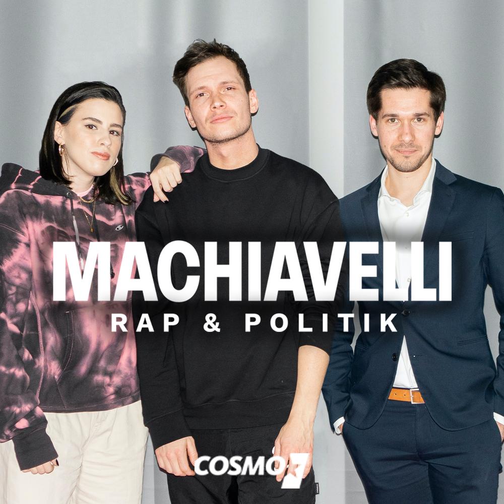COSMO Machiavelli – Der Podcast über Rap und Politik