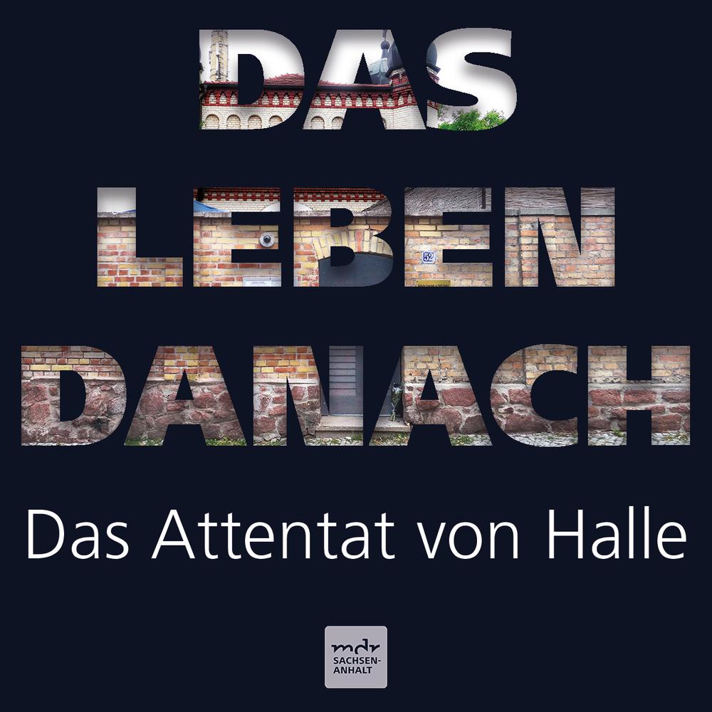Das Leben danach – Das Attentat von Halle