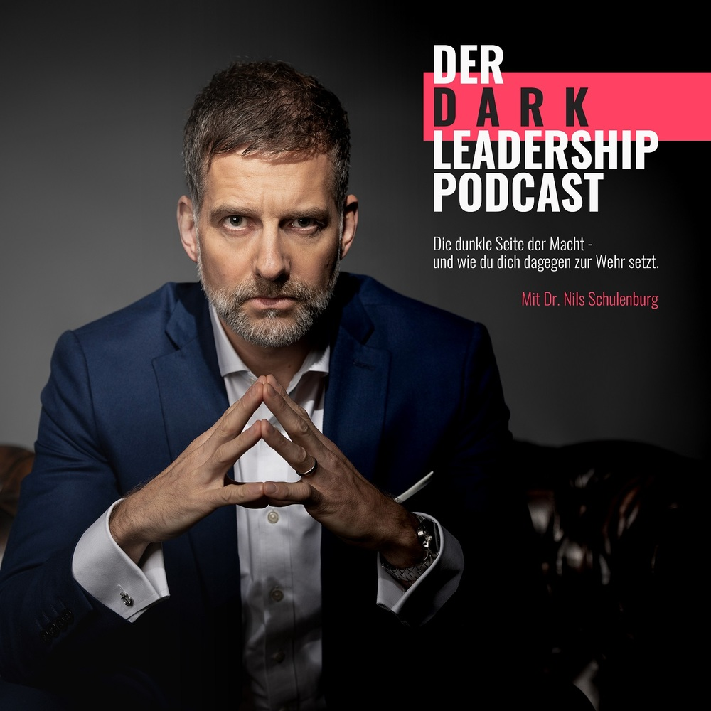Der Dark Leadership Podcast