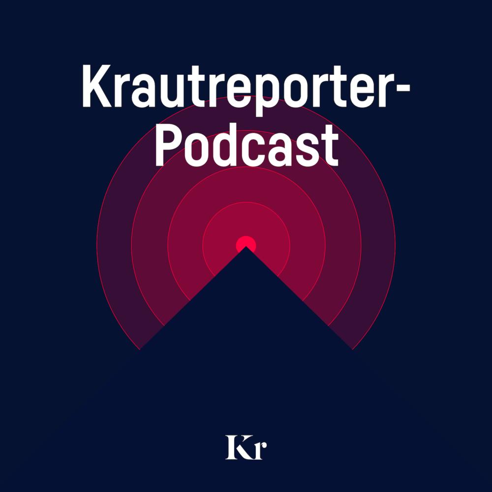 Der Krautreporter-Podcast – Verstehe die Zusammenhänge