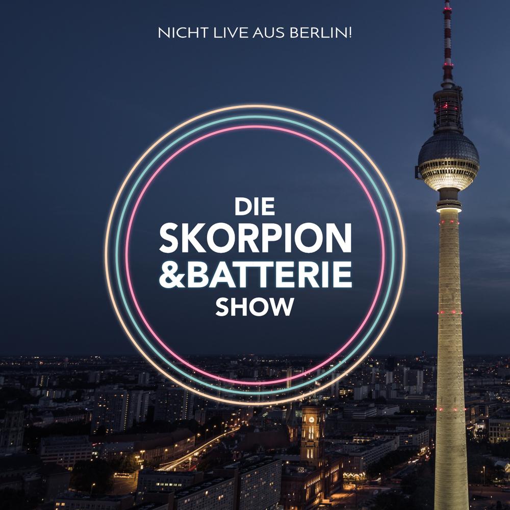 Die Skorpion und Batterie Show