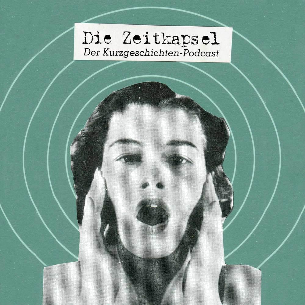 Die Zeitkapsel – Der Kurzgeschichten-Podcast