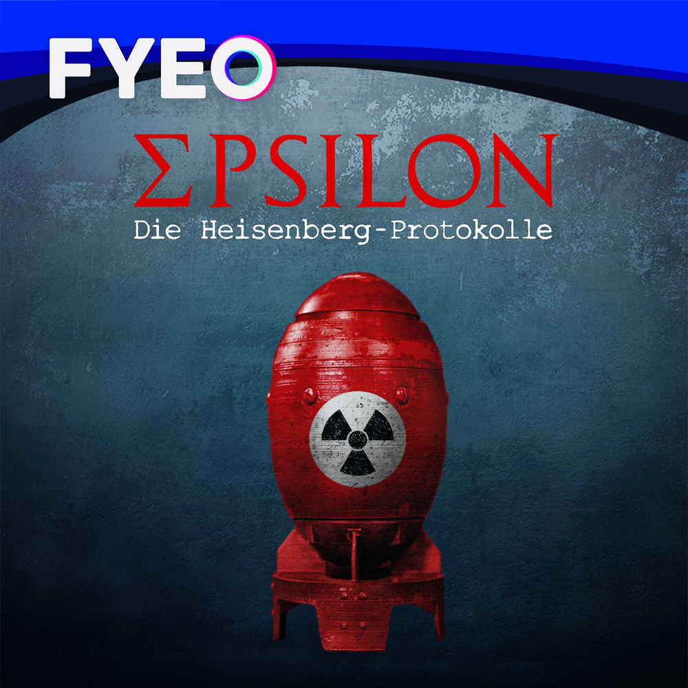 Epsilon – Die Heisenberg-Protokolle