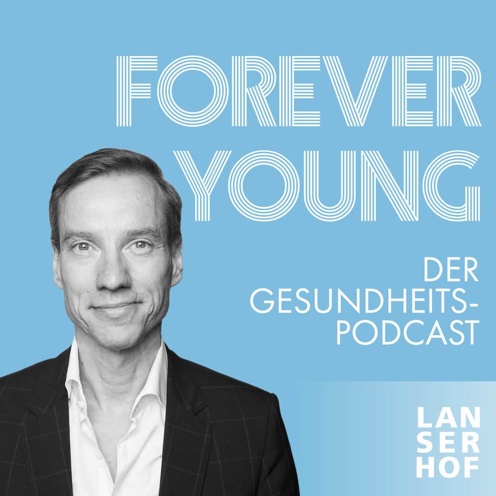 Forever Young – Der Gesundheitspodcast