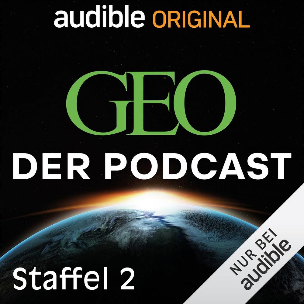 GEO. Der Podcast