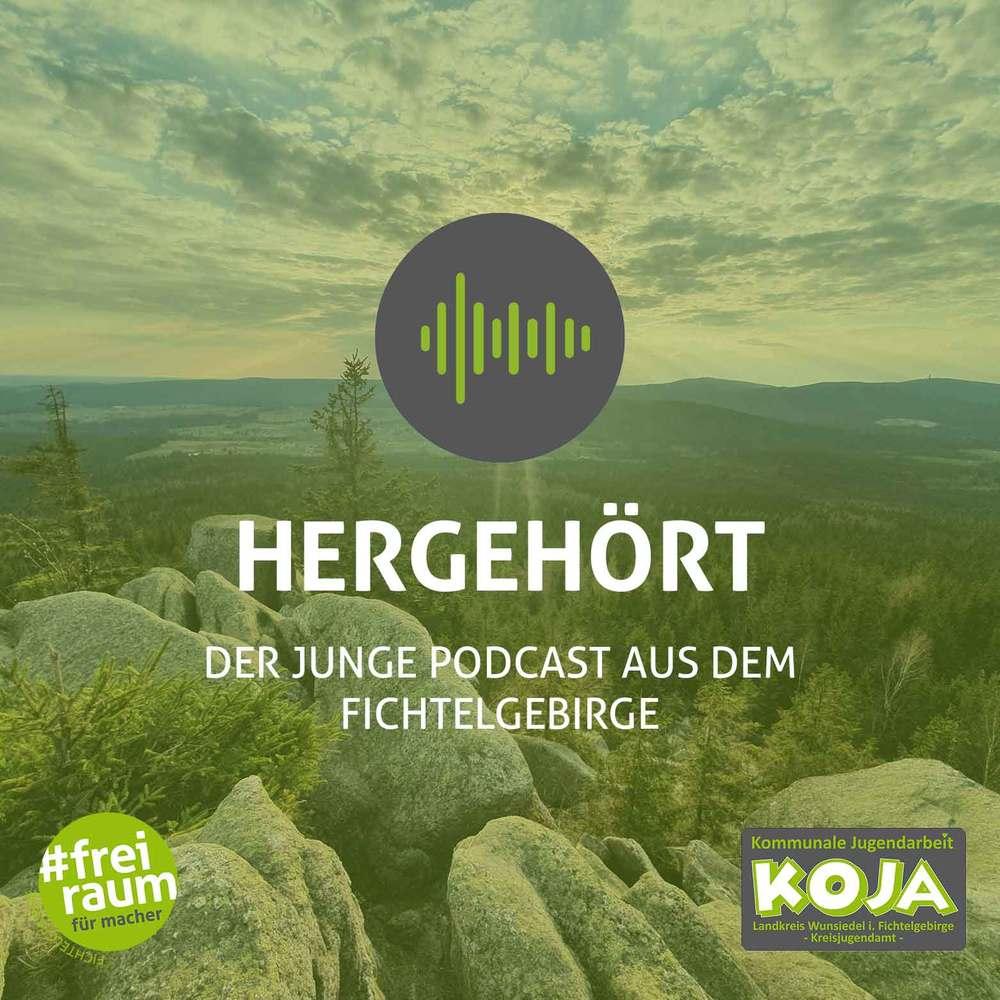 Hergehört – Der junge Podcast aus dem Fichtelgebirge