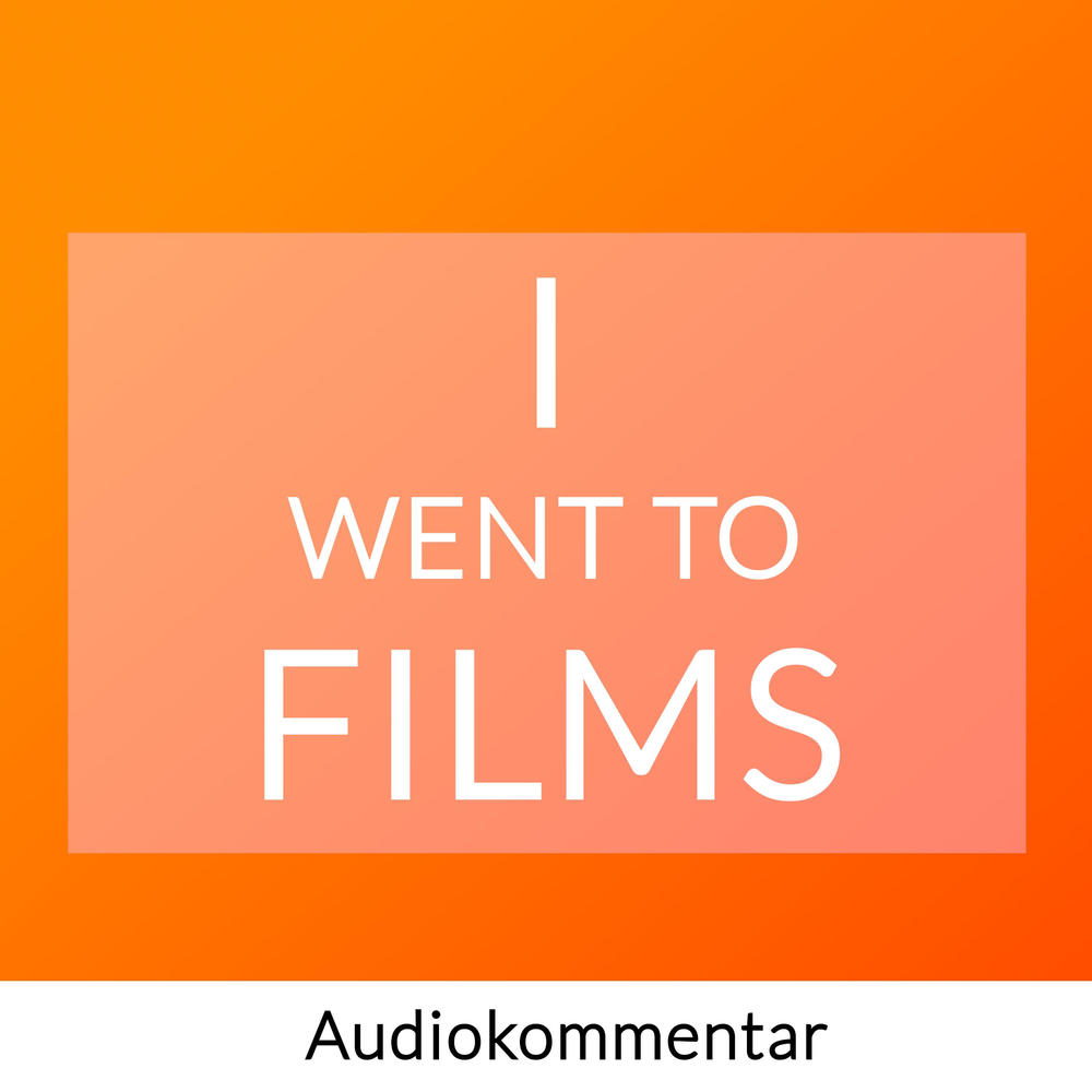 I went to films