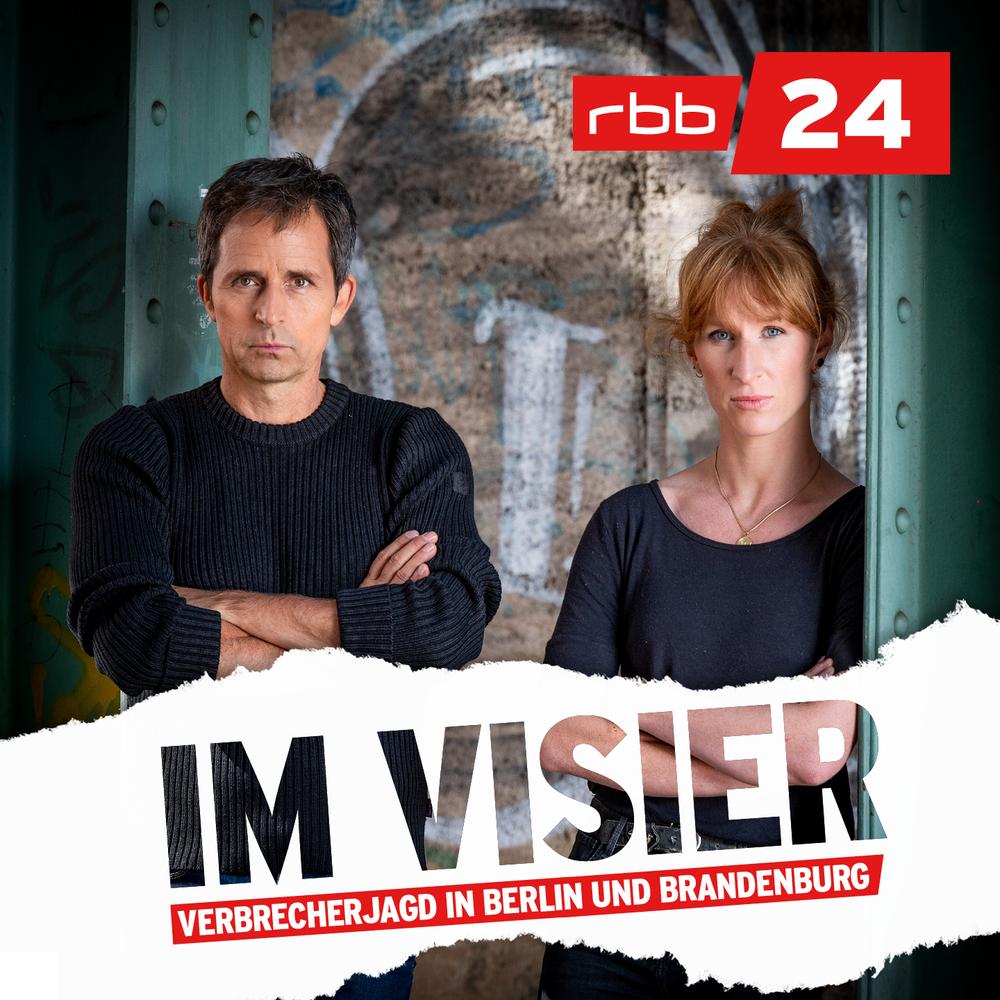 Im Visier – Verbrecherjagd in Berlin und Brandenburg