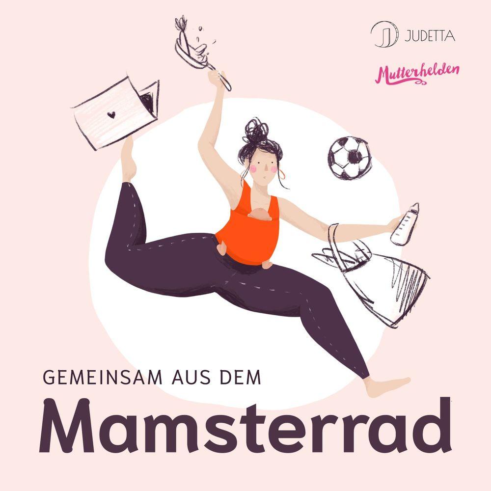 In 15 Minuten aus dem Mamsterrad  – Der Podcast Quickie für Mamas