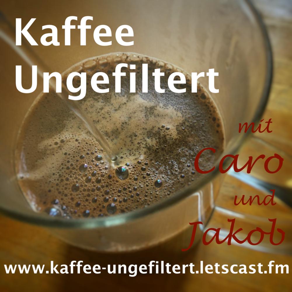 Kaffee Ungefiltert