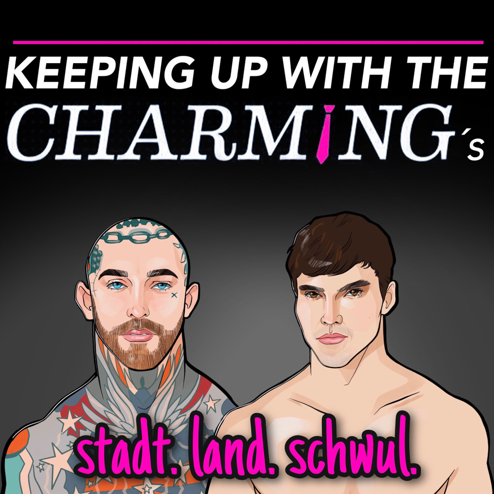 Keeping up with the Charmings – Stadt.Land.Schwul