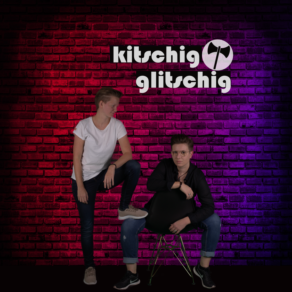 kitschig & glitschig