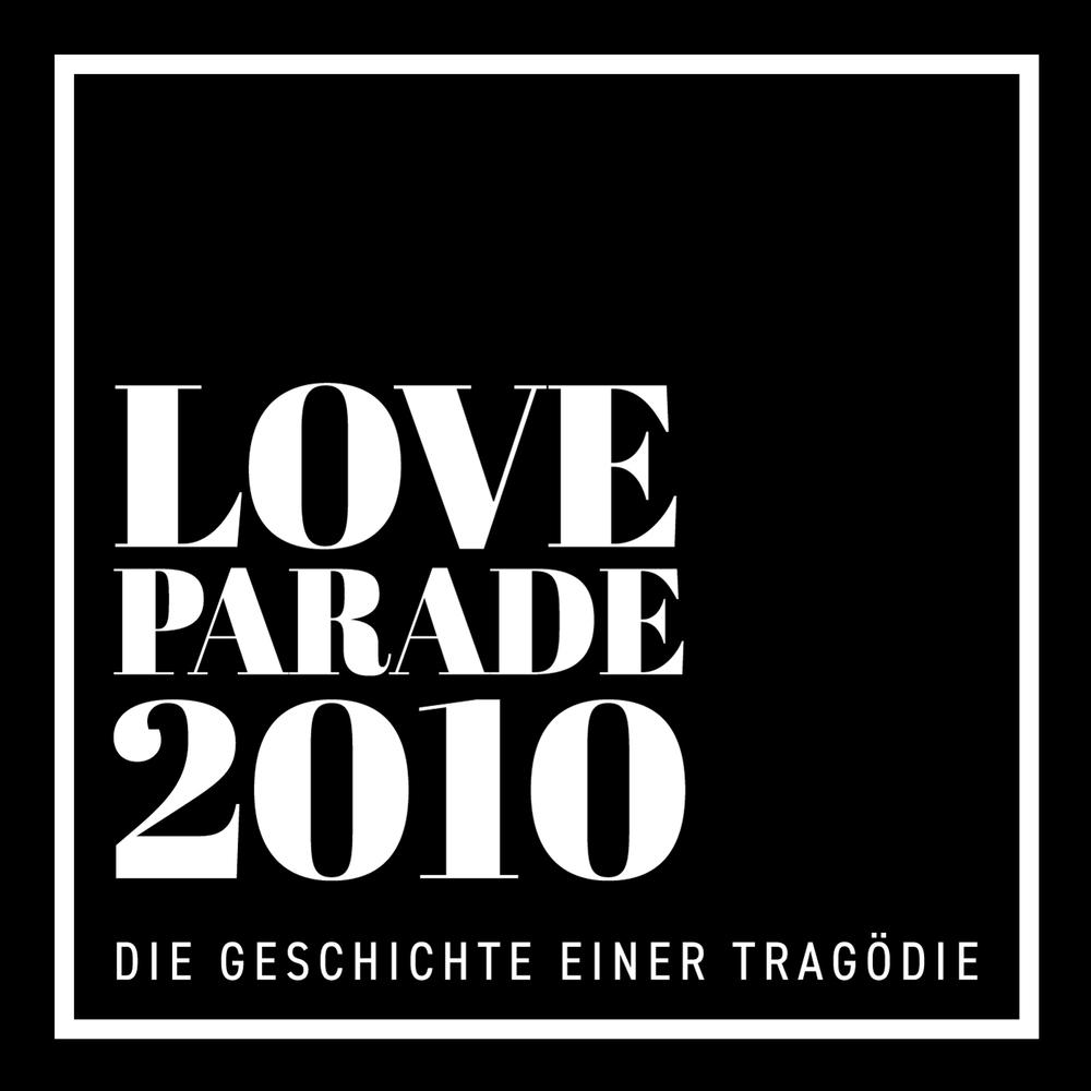 Loveparade 2010 – Die Geschichte einer Tragödie