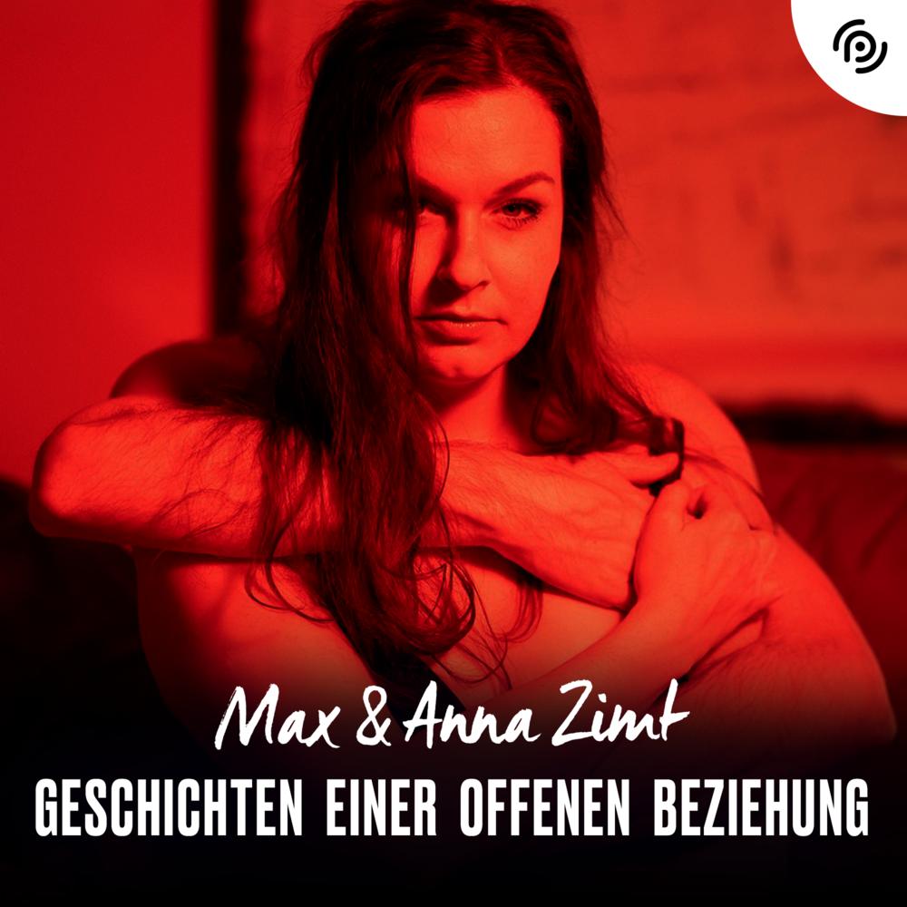 Max und Anna Zimt – Geschichten einer offenen Beziehung