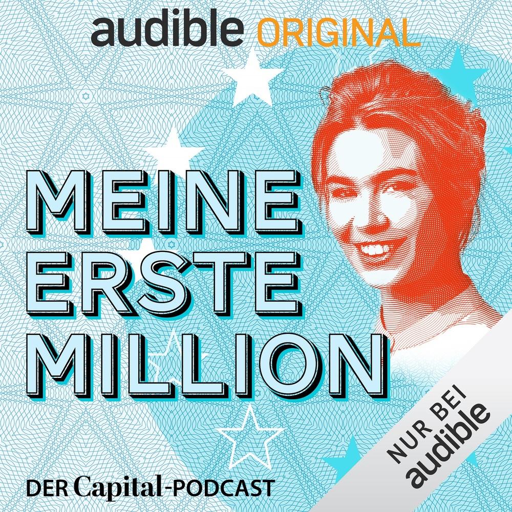 Meine erste Million – der Capital-Podcast