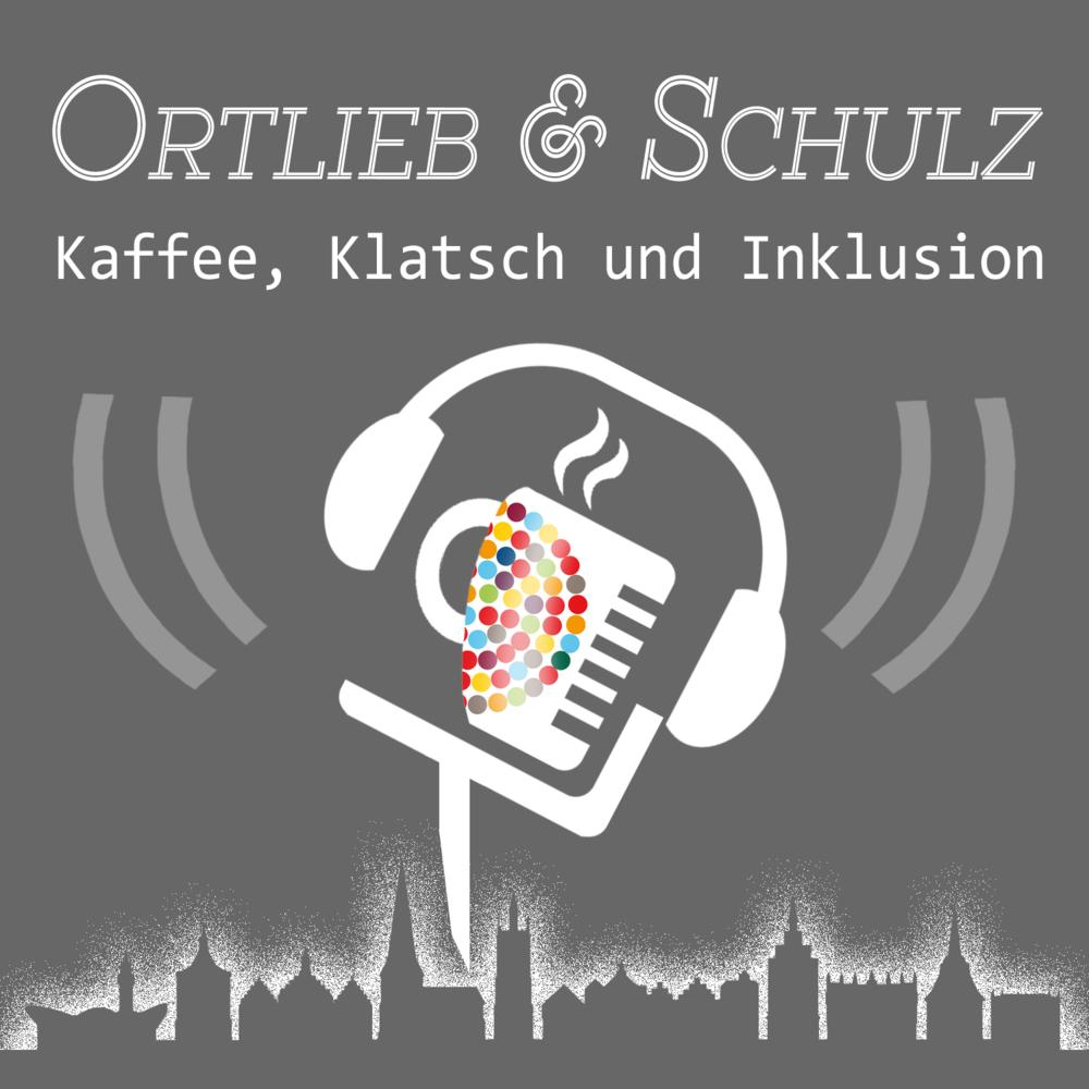 Ortlieb und Schulz – Kaffee, Klatsch und Inklusion