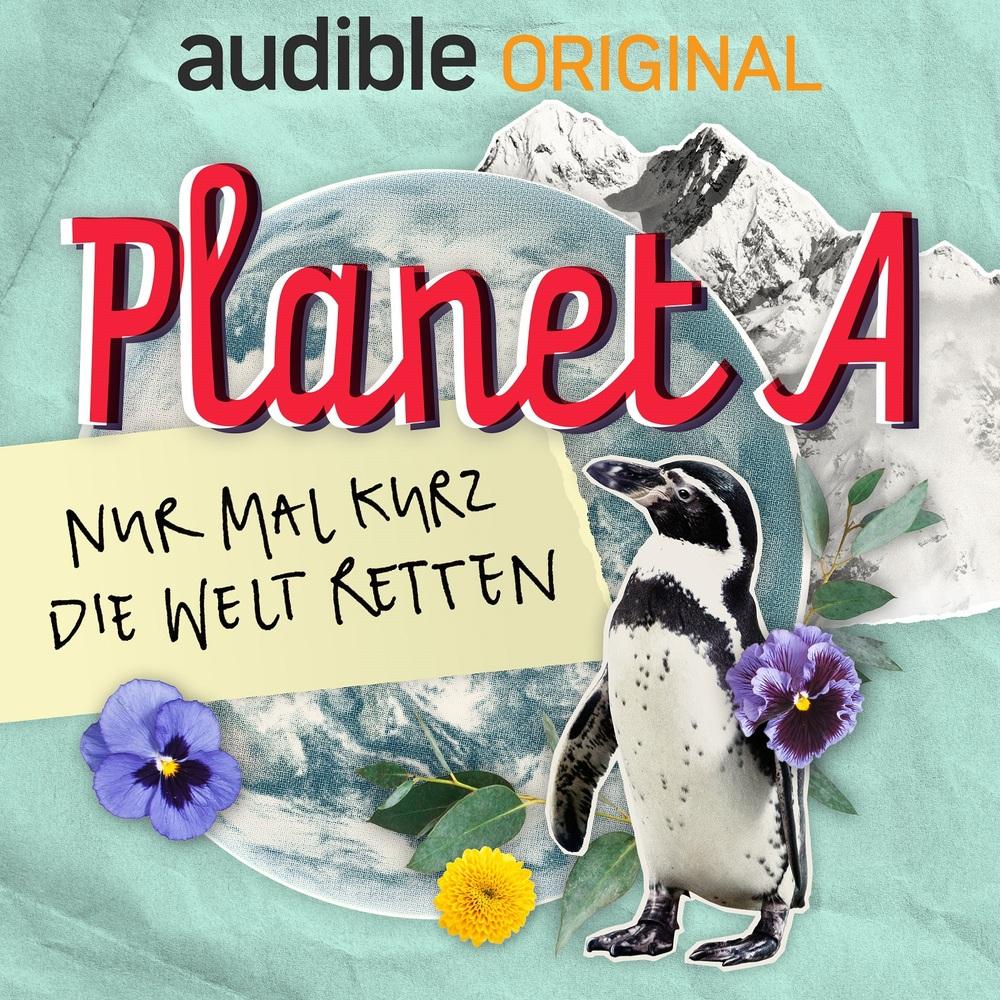 Planet A – Nur mal kurz die Welt retten