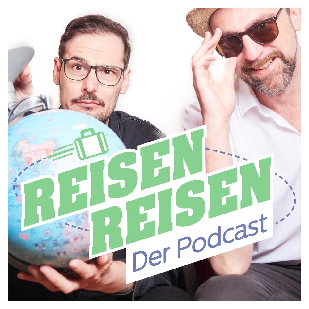 Reisen Reisen – Der Podcast
