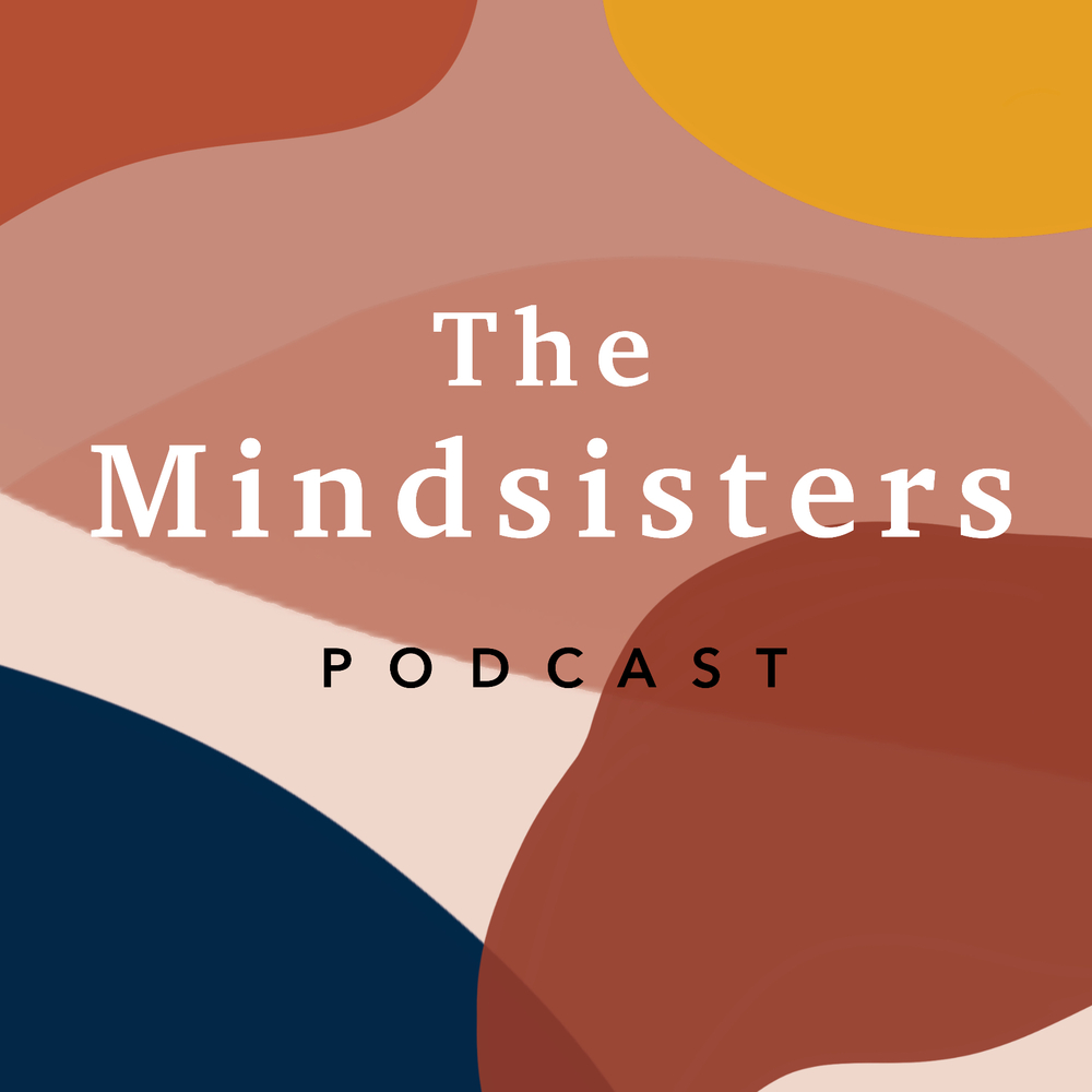 The Mindsisters Podcast
