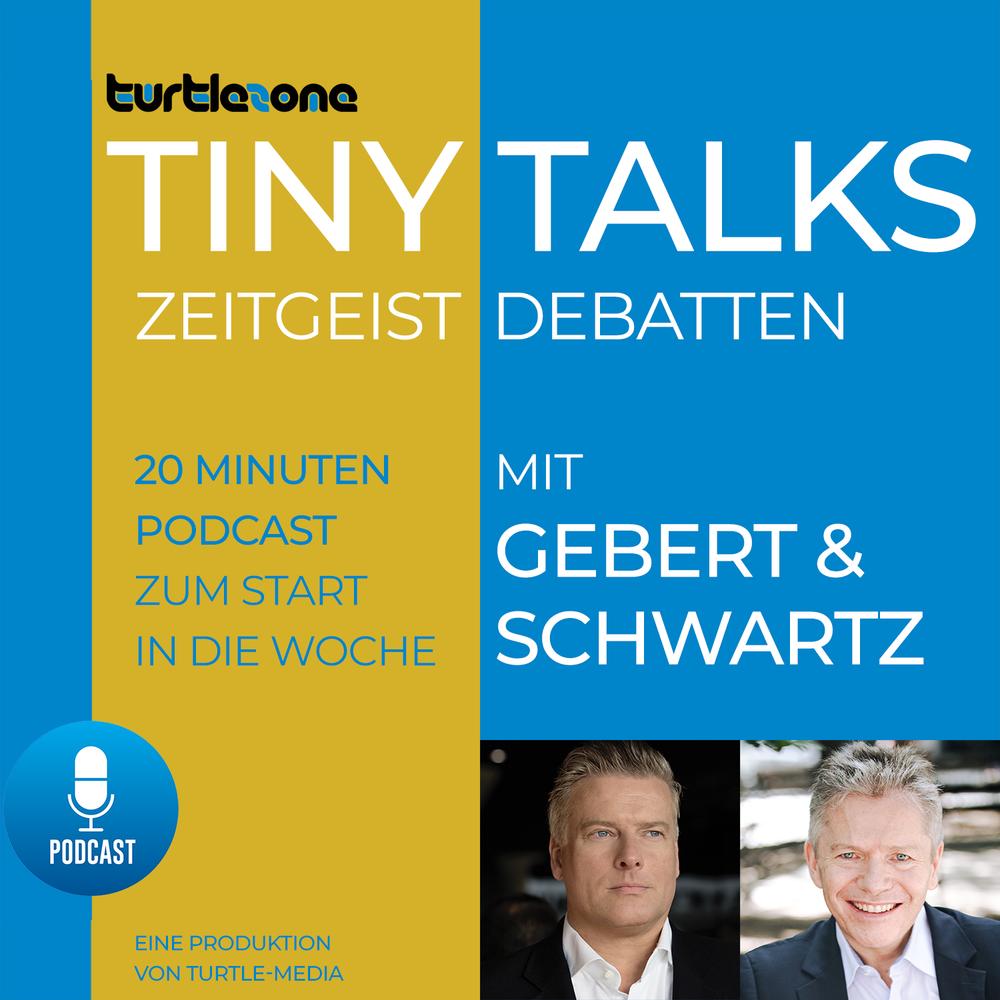 Turtlezone Tiny Talks – Der Debatten-Podcast zum Zeitgeist