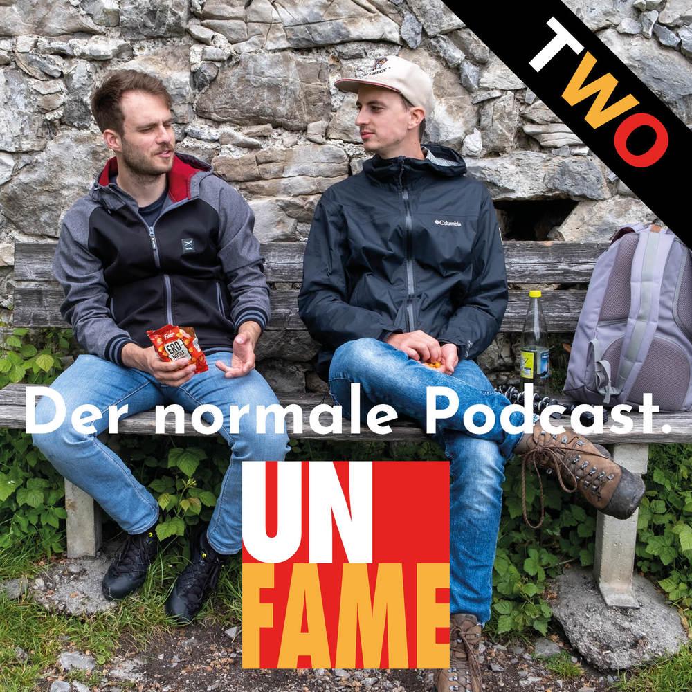 Unfame – der normale Podcast.
