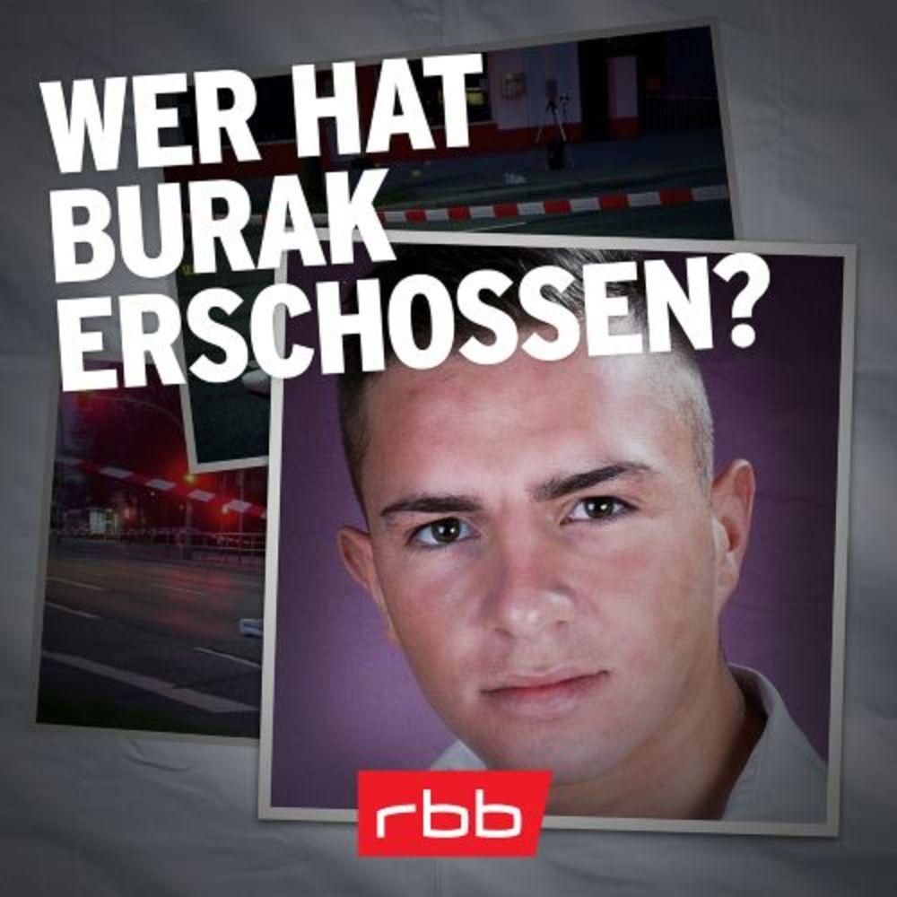 Wer hat Burak erschossen? Der ungelöste Mordfall von Berlin-Neukölln